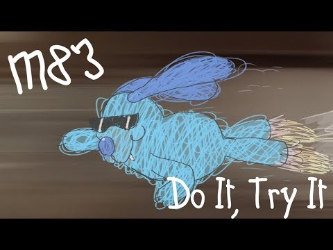 M83 - Do It, Try It (David Wilson Video)