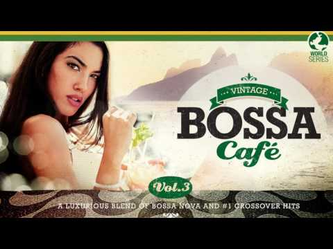 Vintage Bossa Café - The Full Trilogy - Full Album  - Vol.1 - Vol. 2 - Vol 3