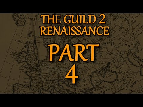 The Guild 2: Renaissance - Dating Advice And Other Shenanigans! - Part 4