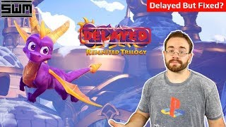 Spyro Reignited Trilogy Delayed To Fix Its Biggest Problem | News Wave Extra