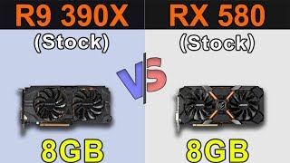 R9 390X VS RX 580 | New Games Benchmarks