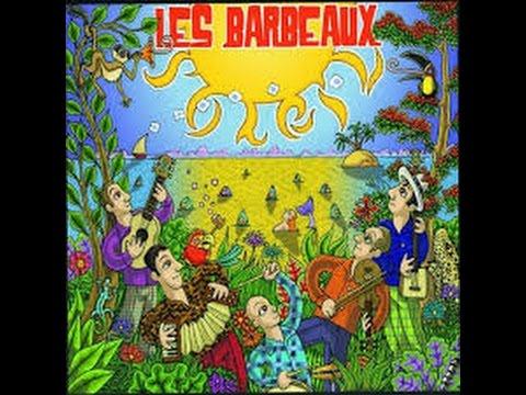 """Les Barbeaux """"Soleil"""" (Album entier)"""