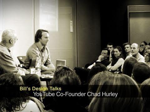 Bill's Design Talks: YouTube Co-Founder Chad Hurley