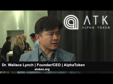 Alpha Token   Founder/CEO Dr. Wallace Lynch   Enlightened Digital Citizens   Crypto Invest Summit