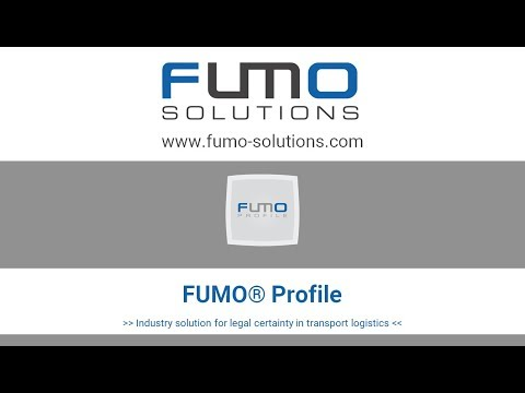 FUMO® Profile - Industry solution for legal certainty in transport logistics