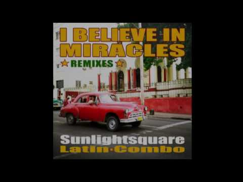 sunlightsquare - I believe in miracles (space mix)
