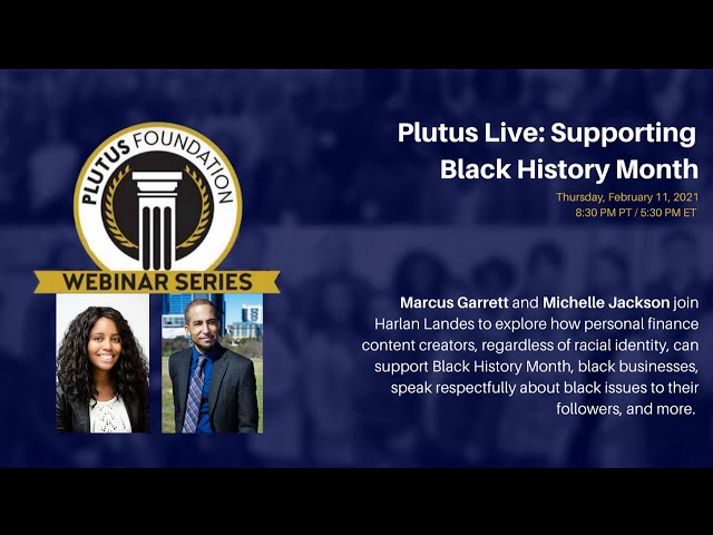 Plutus Foundation Live: Supporting Black History Month