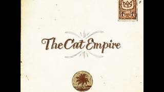 Watch Cat Empire Lullaby video
