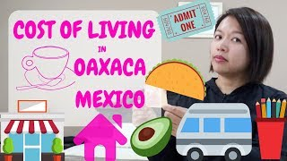 COST OF LIVING IN OAXACA (2019) | RENT | FOOD | OAXACA CITY | MEXICO | EP. 28 | THE RUNNING FISH