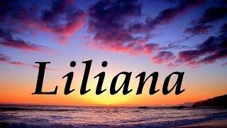 Liliana, significado y origen del nombre