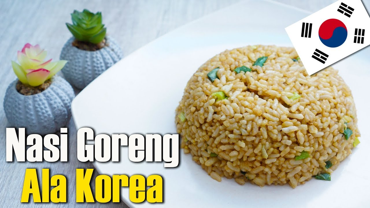 Cara Mudah Memasak Nasi Goreng Telur Ala Ala Korea Youtube