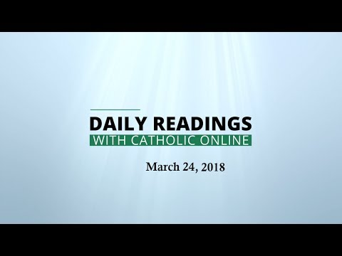 Daily Reading for Saturday, March 24th, 2018 HD