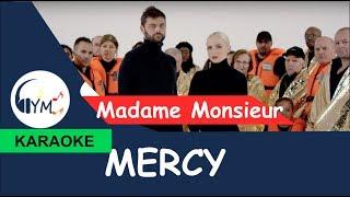 Madame Monsieur - Mercy (KARAOKE) - [France]