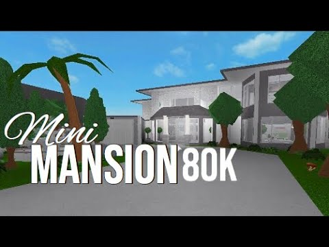 ROBLOX  Mini Mansion 80k  Bloxburg - YouTube