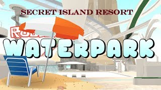 Roblox-Robloxian Waterpark-how to go to secret Island Resort