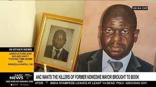KZN ANC calls for the swift arrest of former Ndwedwe mayor's killers