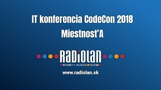 4. 4. 2018 IT konferencia CodeCon 2018 - Miestnosť A