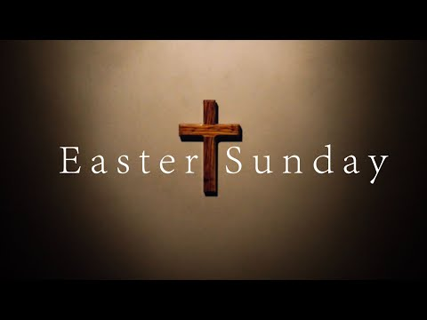 Easter Service April 16th, 2017