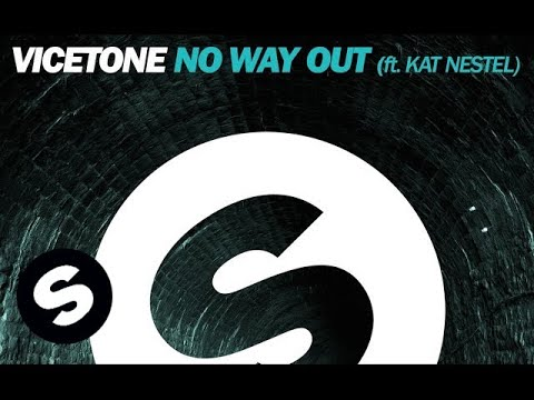 Vicetone  No Way Out ft Kat Nestel Extended Mix