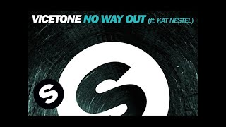 Vicetone - No Way Out ft. Kat Nestel (Extended Mix)