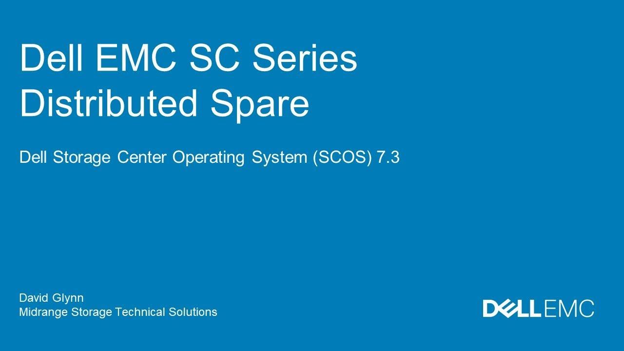 Dell EMC SC Series Distributed Spare