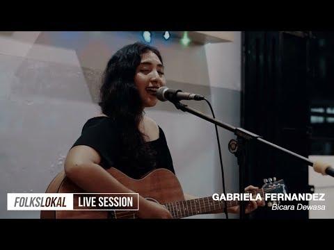 Live Session #10 | Gabriela Fernandez - Bicara Dewasa