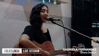 Gambar cover Live Session #10 | Gabriela Fernandez - Bicara Dewasa