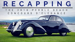 Highlights Of The 2018 Pebble Beach Concours D'Elegance