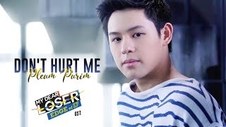 MY DEAR LOSER OST | Pleum Purim - Don't Hurt Me (Romanized Lyric Video)
