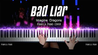 Imagine Dragons - Bad Liar | Piano Cover by Pianella Piano