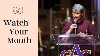 Watch Your Mouth | Rev. Elaine Flake | Allen Virtual Experience