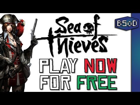 How to Play Sea of Thieves Completely for FREE