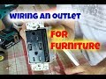 How to wire an outlet to use with furniture