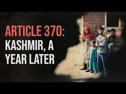 Kashmir Post Article 370: Trauma, Pain and Shock Continues