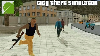 City Theft Simulator - Android Gameplay HD