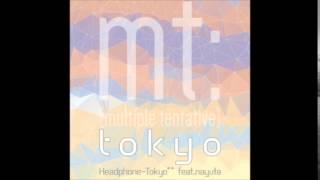 CROSS×BEATS - tokyo / Headphone-Tokyo** feat. nayuta