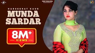 New Punjabi Songs 2016 || MUNDA SARDAR || HARSEERAT KAUR || Punjabi Songs 2016