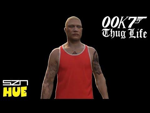 00K7 THUG LIFE - GTA 5 - HUEstation