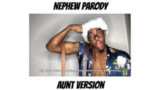 """Nephew"" Parody - AUNT VERSION"