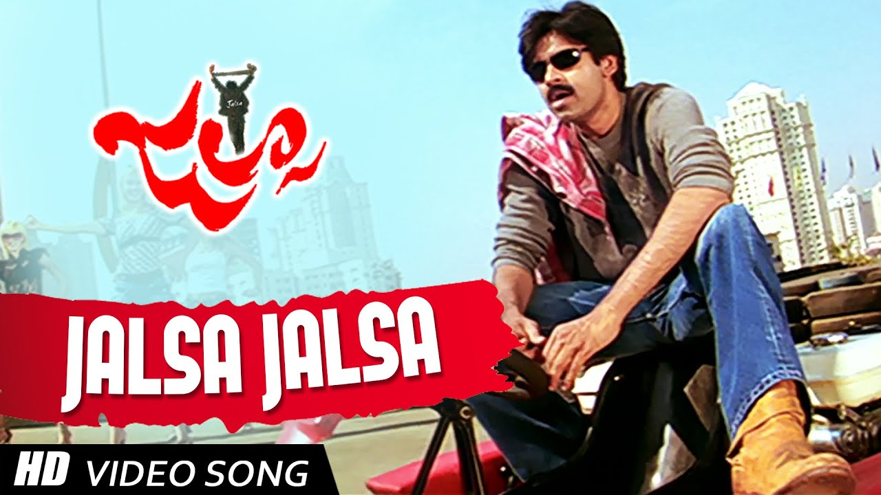 Jalsa Jalsa Title Video Song Jalsa Telugu Movie Pawan Kalyan