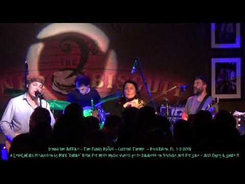 Donna the Buffalo – The Funky Biscuit – Current Theme  – Boca Raton, Fl  1- 3- 2018