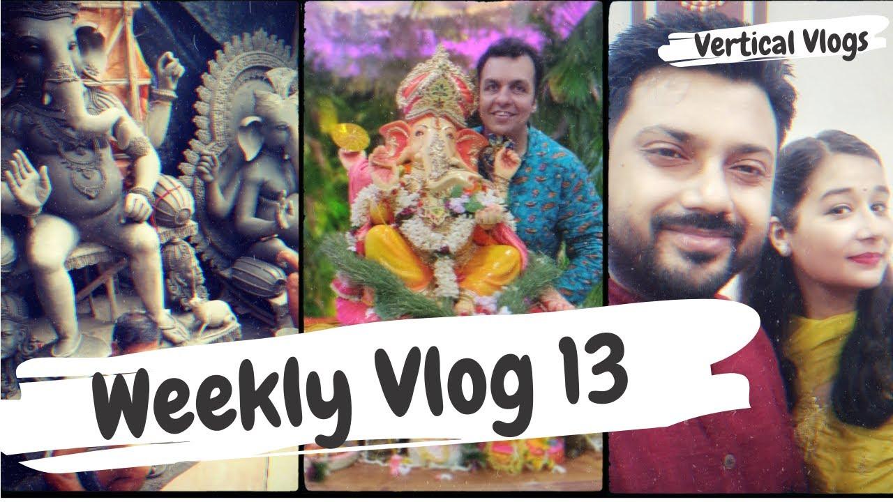 Ganesh Chaturthi ki Puja Ghar Par Aur Kumartuli Idol-Making   Vlog 13  Vertical Weekly Vlogs  Kausty