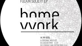 PVS Fuckin'society (Original mix)[hmvvrk001]