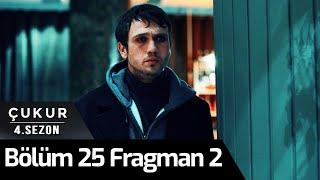 Çukur 4. Sezon 25. Bölüm 2.Fragman