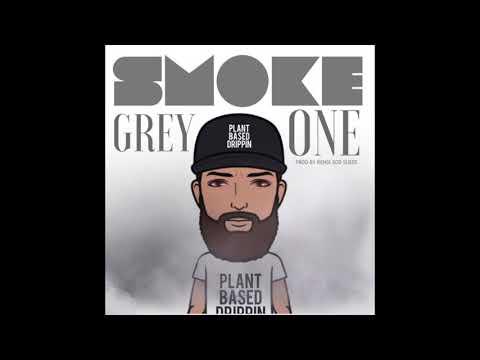 Grey  - Smoke One