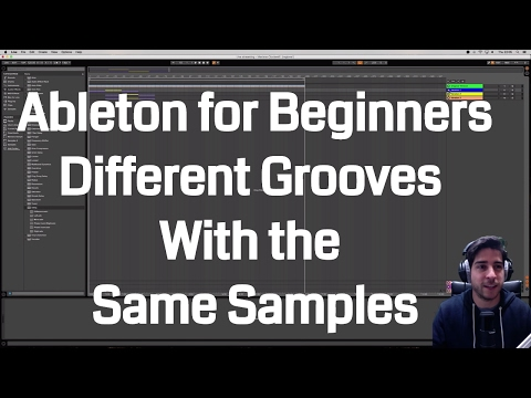 Ableton for absolute beginners ep2 - Different grooves with the same samples