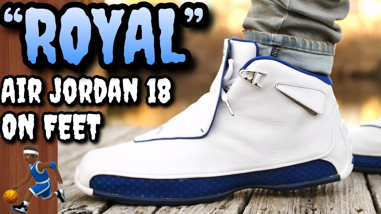 """50e81c0bf11e20 THESE SOLD OUT QUICK! """"ROYAL"""" AIR JORDAN 18 ON FEET! - YouTube"""