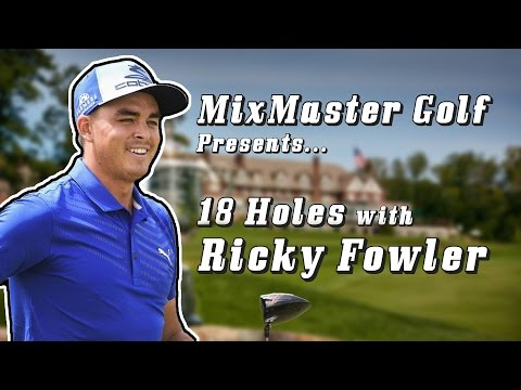 Ricky Fowler - 18h PGA Championship - Mixmaster Golf