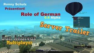 [SA-MP] Role of German (SELFMADE - Das Original) #Trailer 01 (Nichtmehr Lange 0.4 Alpha)