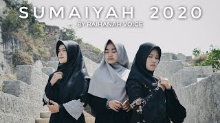 Download lagu SUMAIYAH2020 - Raihanah Voice | MV COVER